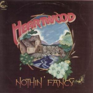 Heartwood - Nothin' Fancy (GRC GA10008) 1975